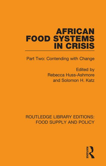 African Food Systems in Crisis Part Two: Contending with Change book cover