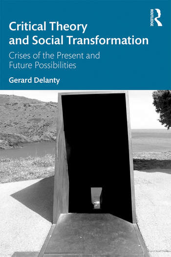 Critical Theory and Social Transformation Crises of the Present and Future Possibilities book cover