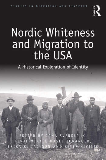 Nordic Whiteness and Migration to the USA A Historical Exploration of Identity book cover