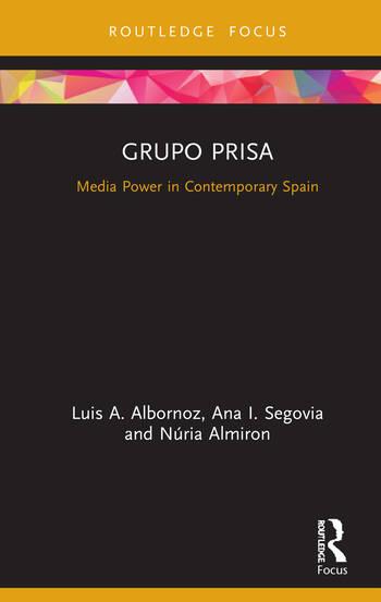 Grupo Prisa Media Power in Contemporary Spain book cover