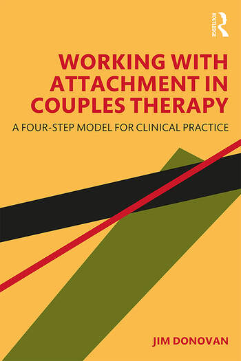 Working with Attachment in Couples Therapy A 4-step Model for Clinical Practice book cover