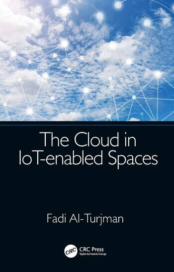 The Cloud in IoT-enabled Spaces book cover