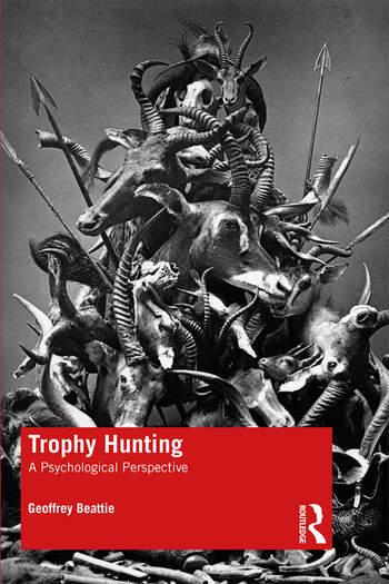 Trophy Hunting A Psychological Perspective book cover