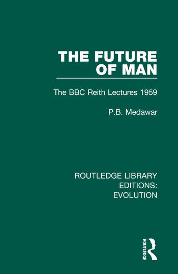The Future of Man The BBC Reith Lectures 1959 book cover