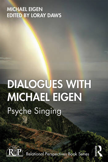 Dialogues with Michael Eigen Psyche Singing book cover