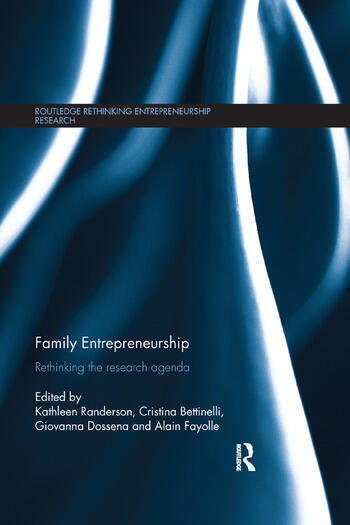 Family Entrepreneurship Rethinking the research agenda book cover