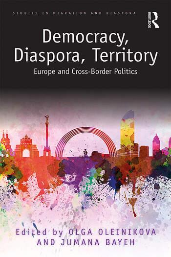 Democracy, Diaspora, Territory Europe and Cross-Border Politics book cover