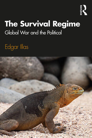 The Survival Regime Global War and the Political book cover