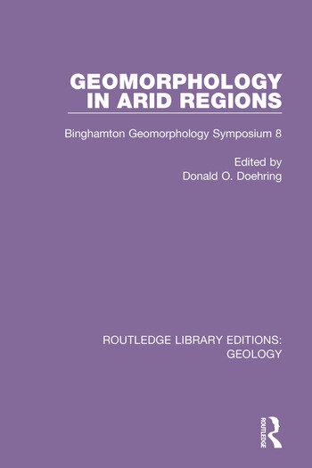 Geomorphology in Arid Regions Binghamton Geomorphology Symposium 8 book cover