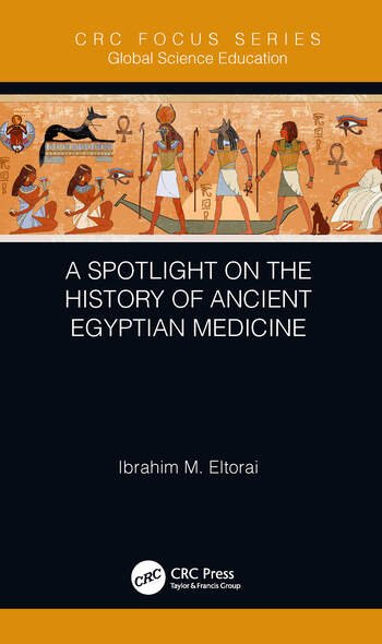 A Spotlight on the History of Ancient Egyptian Medicine book cover