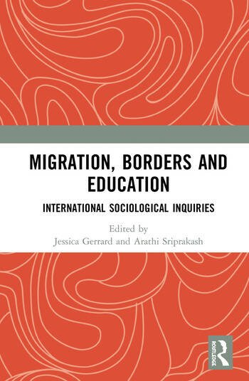 Migration, Borders and Education International Sociological Inquiries book cover