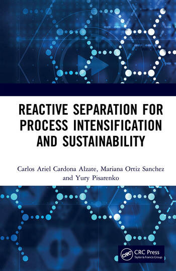 Reactive Separation for Process Intensification and Sustainability book cover