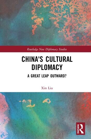 China's Cultural Diplomacy A Great Leap Outward? book cover