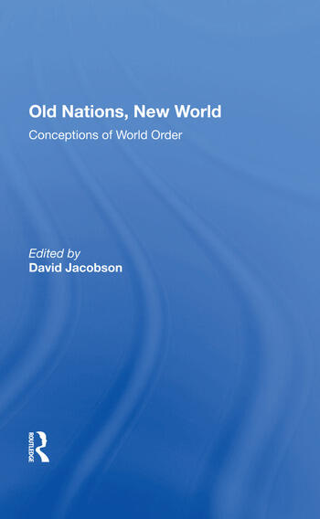Old Nations, New World Conceptions Of World Order book cover