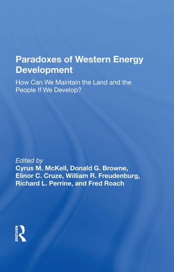 Paradoxes Of Western Energy Development How Can We Maintain The Land And The People If We Develop? book cover