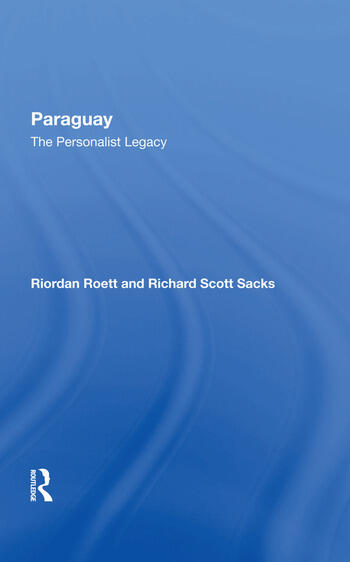 Paraguay The Personalist Legacy book cover