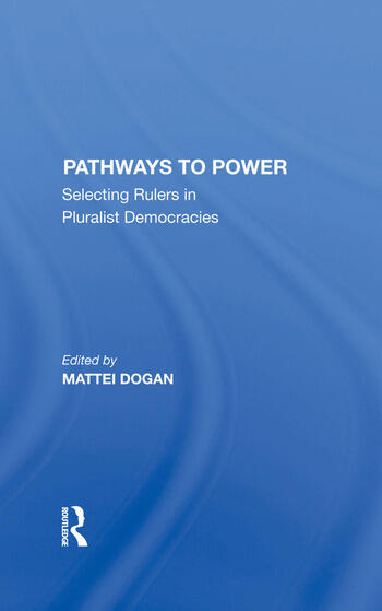 Pathways To Power Selecting Rulers In Pluralist Democracies book cover