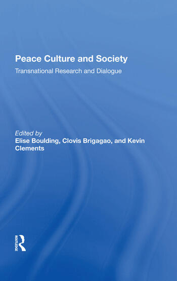 Peace Culture And Society Transnational Research And Dialogue book cover
