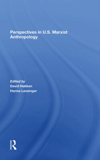 Perspectives In U.s. Marxist Anthropology book cover