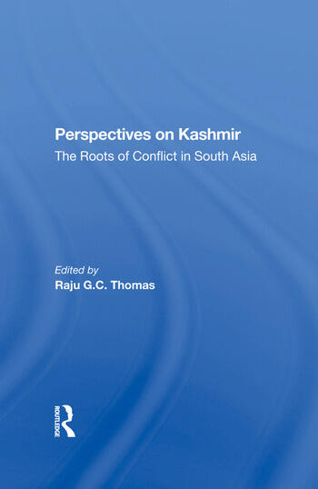 Perspectives On Kashmir The Roots Of Conflict In South Asia book cover