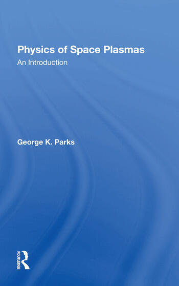 Physics Of Space Plasmas An Introduction book cover