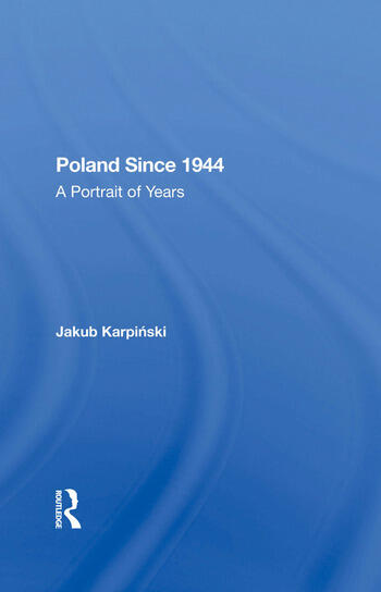 Poland Since 1944 A Portrait Of Years book cover
