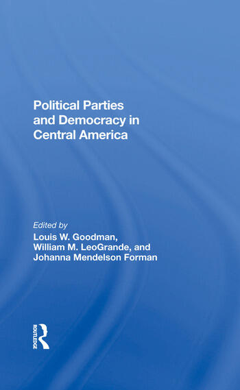 Political Parties And Democracy In Central America book cover