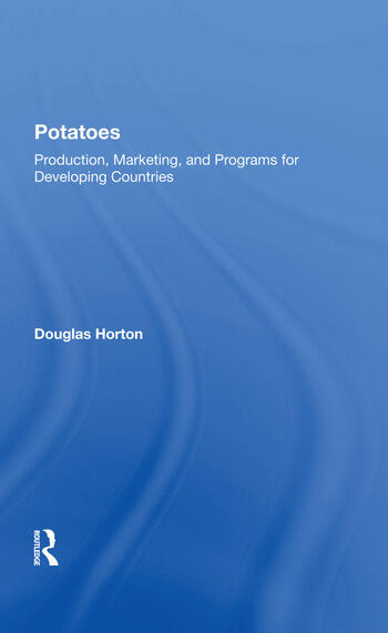 Potatoes Production, Marketing, And Programs For Developing Countries book cover