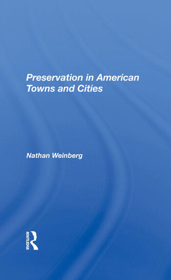 Preservation In American Towns And Cities book cover
