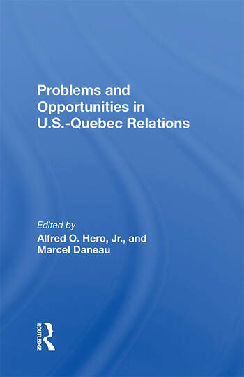 Problems And Opportunities In U.s.quebec Relations book cover