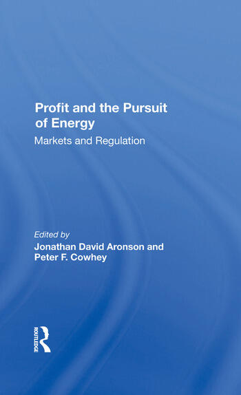 Profit And The Pursuit Of Energy Markets And Regulation book cover