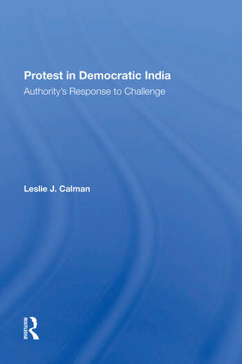 Protest In Democratic India Authority's Response To Challenge book cover