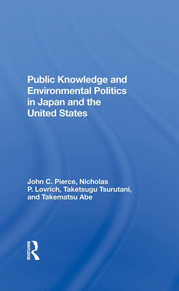 Public Knowledge And Environmental Politics In Japan And The United States book cover