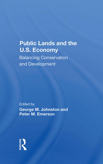 Public Lands And The U.s. Economy Balancing Conservation And Development book cover