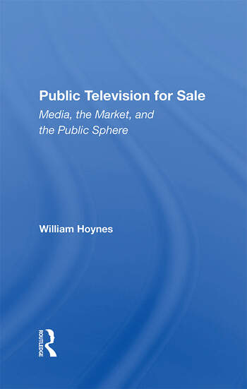 Public Television For Sale Media, The Market, And The Public Sphere book cover
