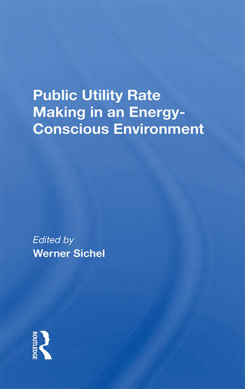 Public Utility Rate Making In An Energy Conscious Environment book cover