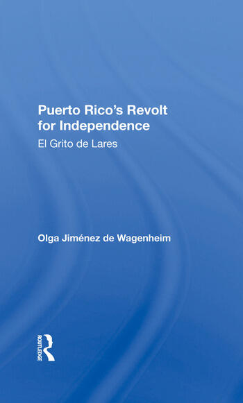 Puerto Rico's Revolt For Independence El Grito De Lares book cover