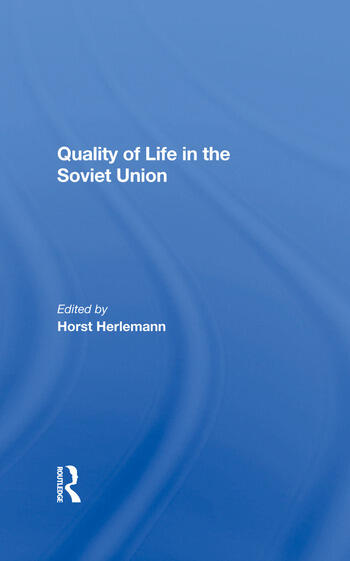 Quality Of Life In The Soviet Union book cover