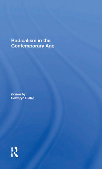 Radicalism In The Contemporary Age, Volume 1 Sources Of Contemporary Radicalism book cover