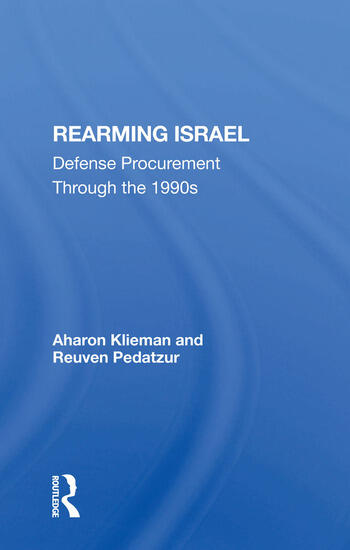 Rearming Israel Defense Procurement Through The 1990s book cover