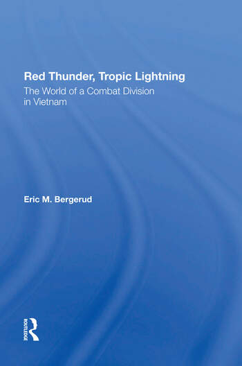 Red Thunder, Tropic Lightning The World Of A Combat Division In Vietnam book cover
