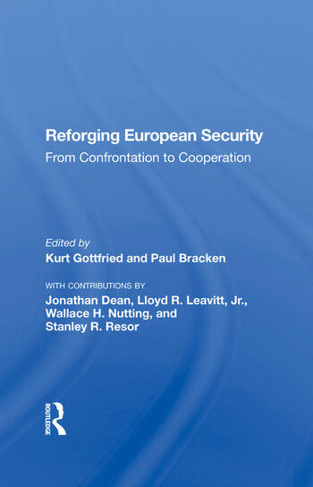 Reforging European Security From Confrontation To Cooperation book cover