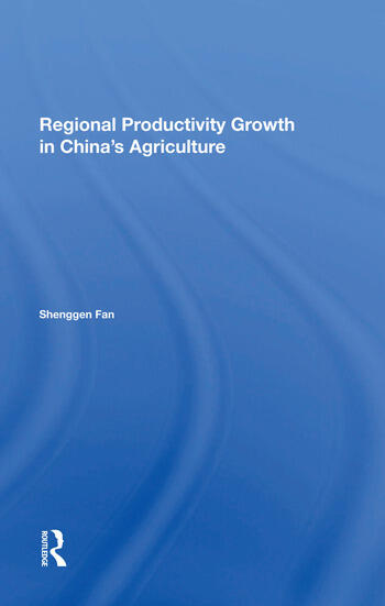 Regional Productivity Growth In China's Agriculture book cover