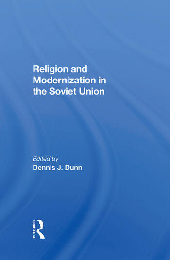 Religion And Modernization In The Soviet Union book cover
