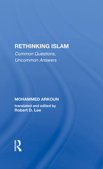 Rethinking Islam Common Questions, Uncommon Answers book cover