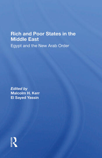 Rich And Poor States In The Middle East Egypt And The New Arab Order book cover