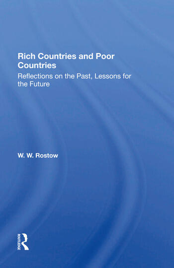 Rich Countries And Poor Countries Reflections On The Past, Lessons For The Future book cover