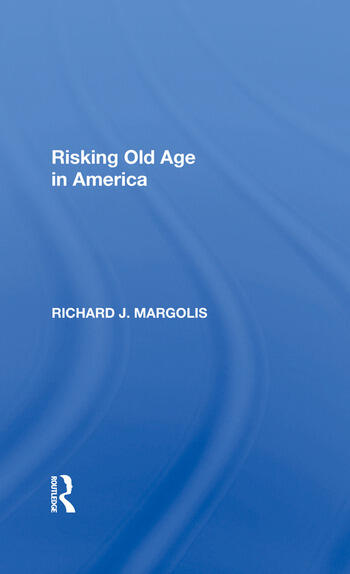 Risking Old Age In America book cover