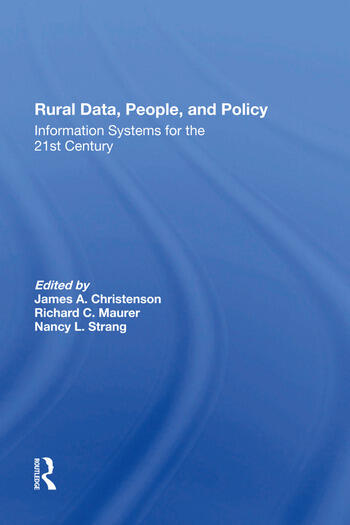 Rural Data, People, And Policy Information Systems For The 21st Century book cover