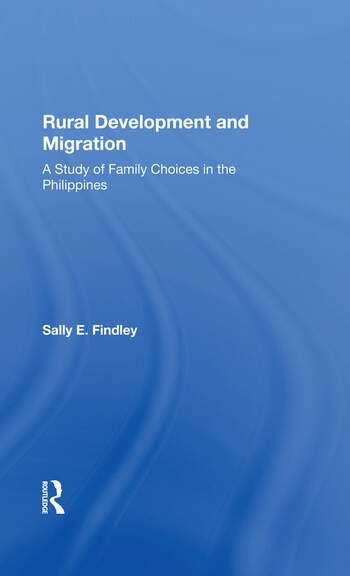 Rural Development And Migration A Study Of Family Choices In The Philippines book cover